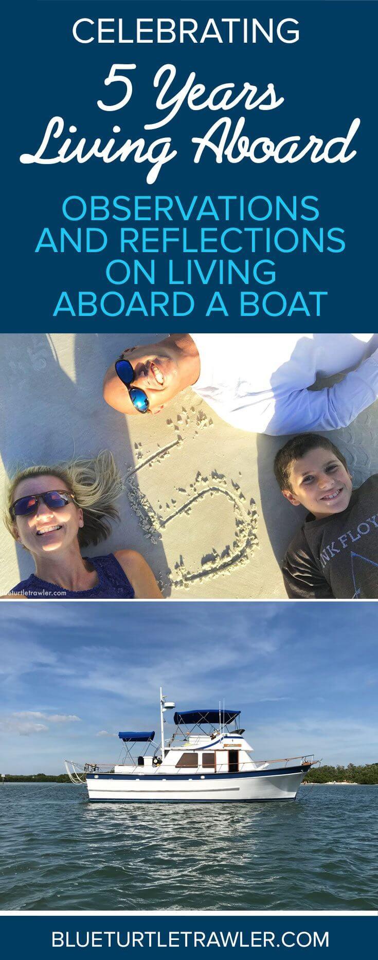 5 years living aboard aboard