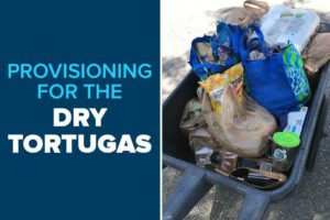 Provisioning for the Dry Tortugas